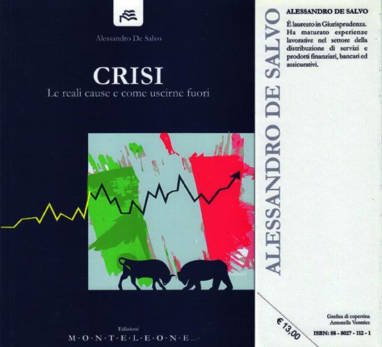 """Book cover """"CRISI – Le reali cause e come uscirne fuori"""""""