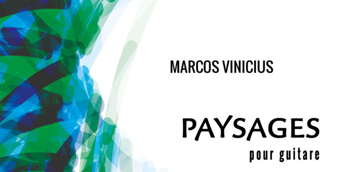 """Book cover """"PAYSAGES"""" Marcos Vinicius guitarist and composer"""
